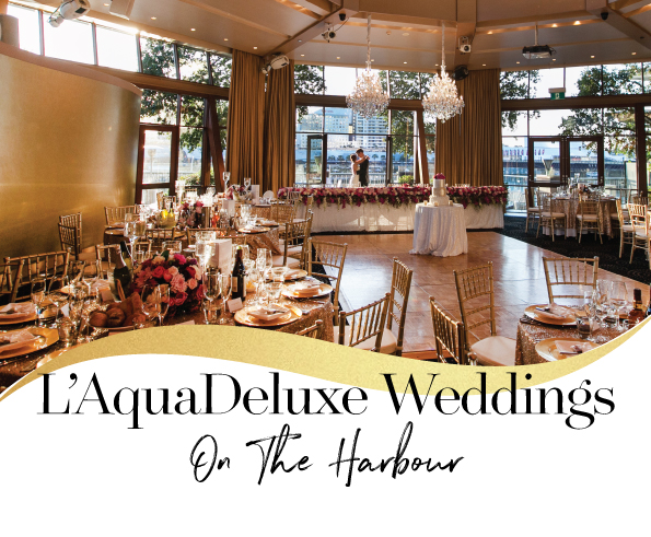 L'Aqua Deluxe Weddings on The Harbour