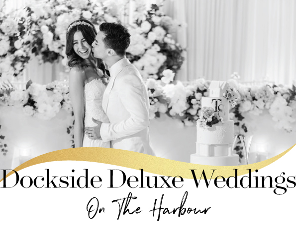 Dockside Deluxe Weddings on The Harbour